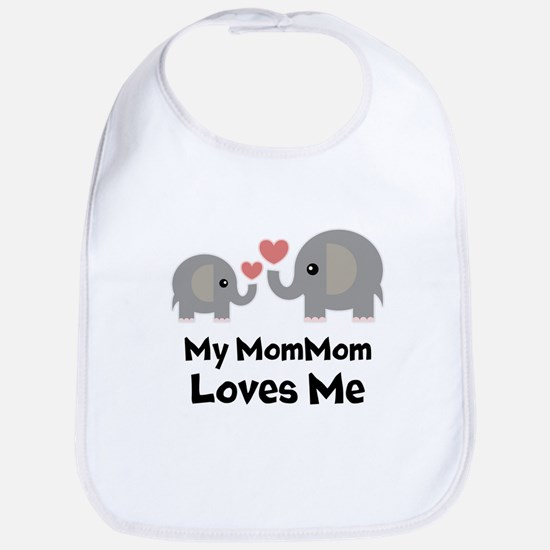 My MomMom Loves Me Baby Bib