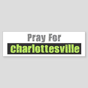 Pray for Charlottesville Bumper Sticker
