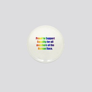 Proud to Support Equality Mini Button