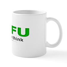 STFU So I Can Think Mug