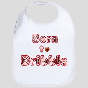 Born to dribble Bib