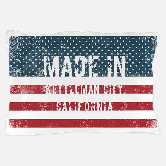 Made in Kettleman City, California Pillow Case