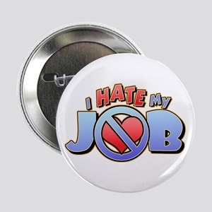 Hate My Job Button