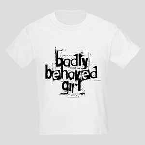 Badly Behaved Girl Kids T-Shirt