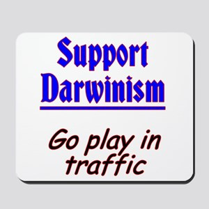 Support Darwinism Mousepad
