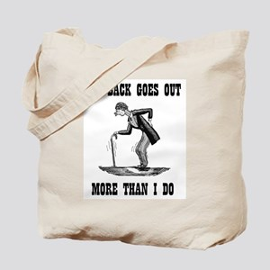 BACK GOES OUT Tote Bag
