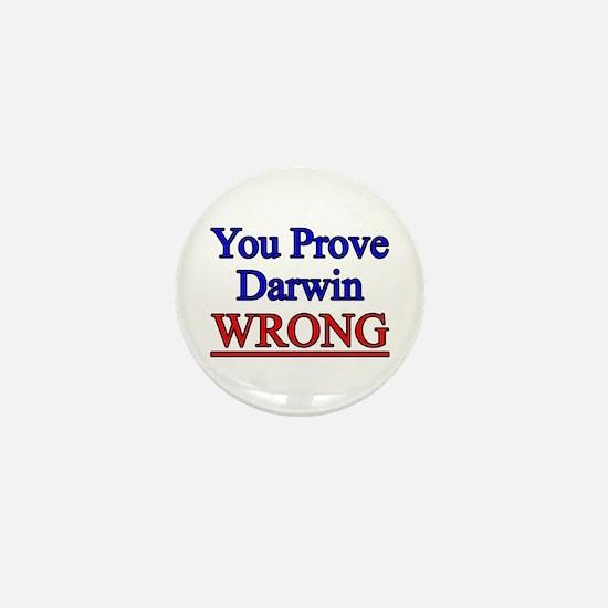 Proving Darwin Wrong Mini Button
