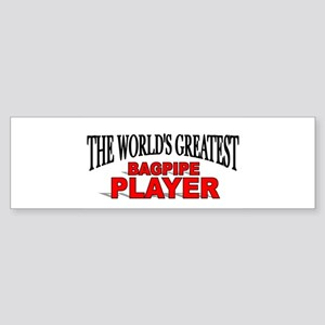 """The World's Greatest Bagpipe Player"" Sticker (Bum"