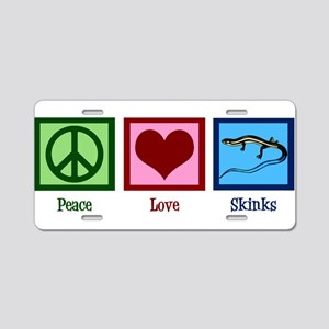 Peace Love Skinks Aluminum License Plate