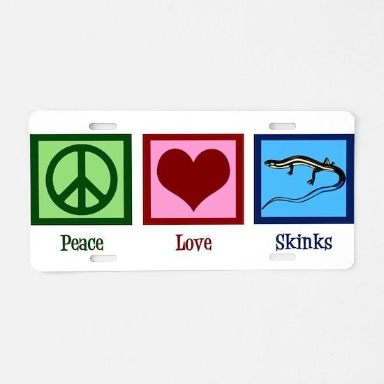 Peace Love Skinks Aluminum License Plate