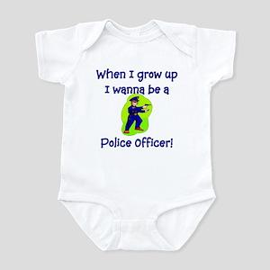 I Wanna Be A Police Officer Infant Bodysuit