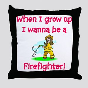 I Wanna Be A Firefighter Throw Pillow