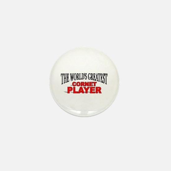 """The World's Greatest Cornet Player"" Mini Button"