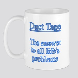 Duct Tape, Answering All Life Mug