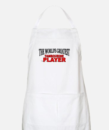 """The World's Greatest Tambourine Player"" BBQ Apron"