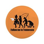 "Follow Me To Tennessee 3.5"" Button"