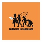 "Follow Me To Tennessee Square Car Magnet 3"" x 3"""