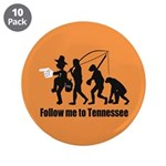 "Follow Me To Tennessee 3.5"" Button (10 pack)"