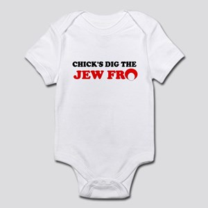 CHICKS DIG THE JEW FRO SHIRT  Infant Bodysuit