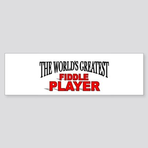 """""""The World's Greatest Fiddle Player"""" Sticker (Bump"""