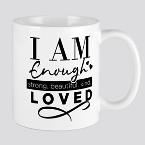I Am Enough Mugs