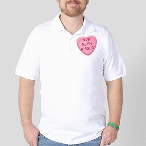 Nvr Been Kissed Candy Heart Golf Shirt