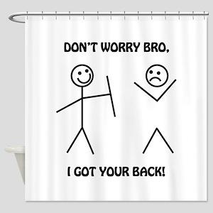 I Got Your Back Shower Curtain