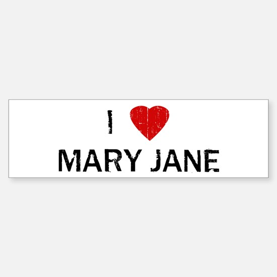 I Heart MARY JANE (Vintage) Bumper Bumper Bumper Sticker