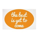 The best is yet to come 3'x5' Area Rug