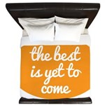 The best is yet to come King Duvet