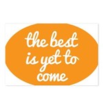 The best is yet to come Postcards (Package of 8)