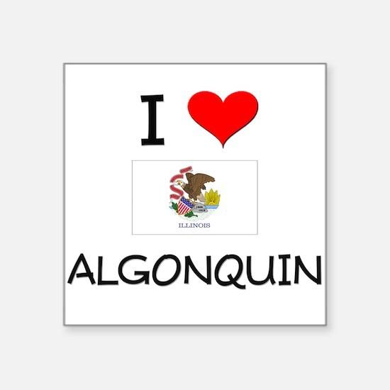 I Love ALGONQUIN Illinois Sticker