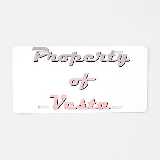 Property Of Vesta Female Aluminum License Plate