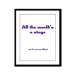 World's a Stage Framed Panel Print