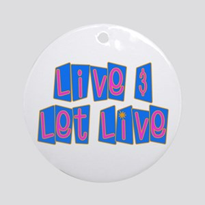 Retro Live and Let Live Ornament (Round)