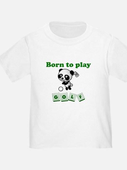 Born To Play Golf T-Shirt
