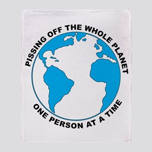Pissing Off The World Throw Blanket