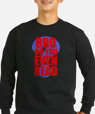 Do You Even Read Red Long Sleeve T-Shirt