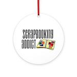 Scrapbooking Addict Ornament (Round)