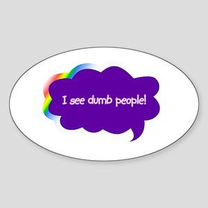 Dumb People Oval Sticker