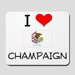 I Love CHAMPAIGN Illinois Mousepad