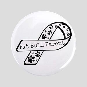 """Pit Bull Parent 3.5"""" Button"""
