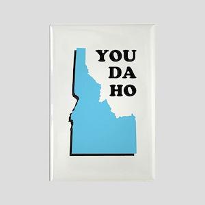 You Da Ho - Idaho Saying Rectangle Magnet