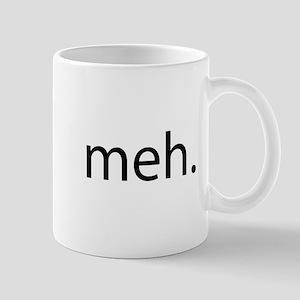 meh - saying of indifference Mug