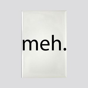 meh - saying of indifference Rectangle Magnet