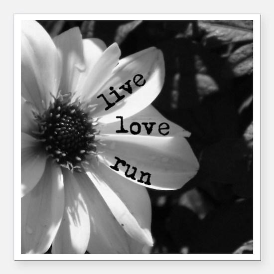 "Live Love Run by Vetro D Square Car Magnet 3"" x 3"""