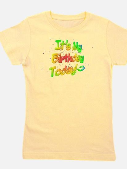It's My Birthday Today! T-Shirt