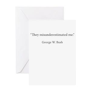 George w bush greeting cards cafepress m4hsunfo
