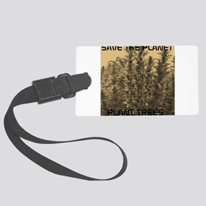 PLANT TREES Luggage Tag