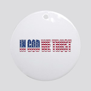 In GOD We Trust Ornament (Round)